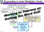 responding to joint warfighter needs