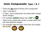 ionic compounds type 1 2