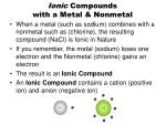 ionic compounds with a metal nonmetal