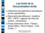 les fonds de la documentation crite