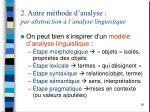 2 autre m thode d analyse par abstraction l analyse linguistique