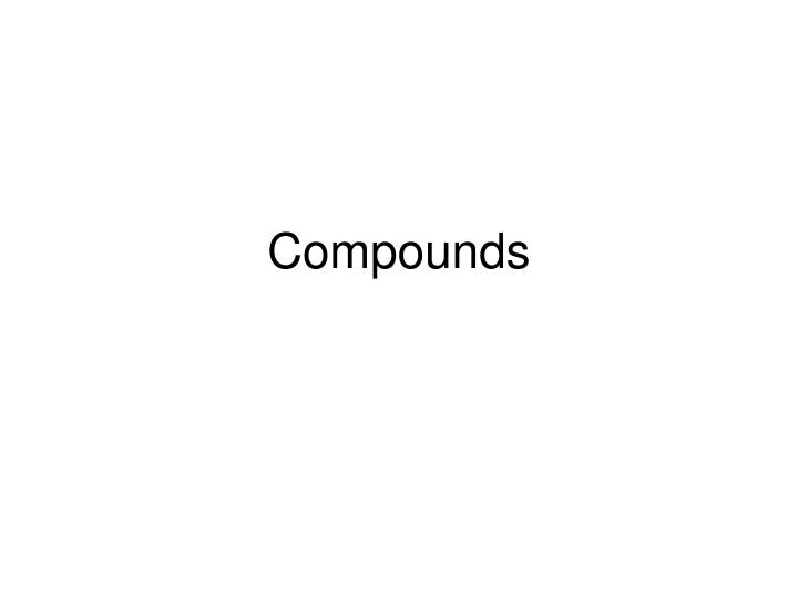 compounds n.