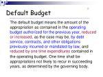 default budget