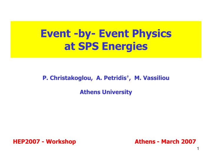 event by event physics at sps energies n.