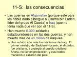 11 s las consecuencias