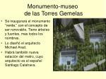 monumento museo de las torres gemelas