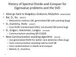 history of spectral divide and conquer for eigenvalue problems and the svd