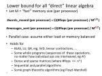 lower bound for all direct linear algebra