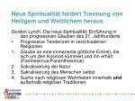 neue spiritualit t fordert trennung von heiligem und weltlichem heraus