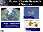 future climate research services