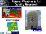 future weather air quality research