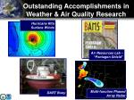 outstanding accomplishments in weather air quality research
