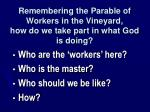 remembering the parable of workers in the vineyard how do we take part in what god is doing
