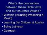 what s the connection between these bible texts and our church s values