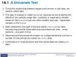 1a 1 a univariate test
