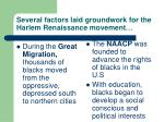 several factors laid groundwork for the harlem renaissance movement