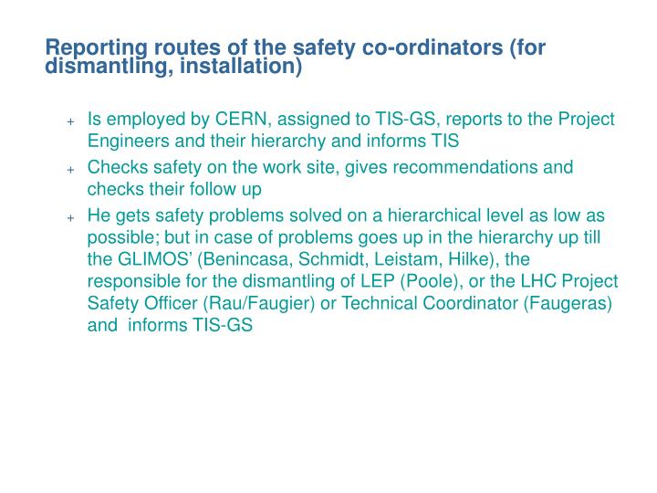 Reporting routes of the safety co-ordinators (for dismantling, installation)