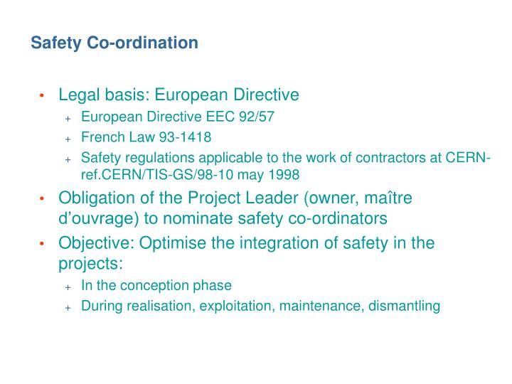 Safety co ordination