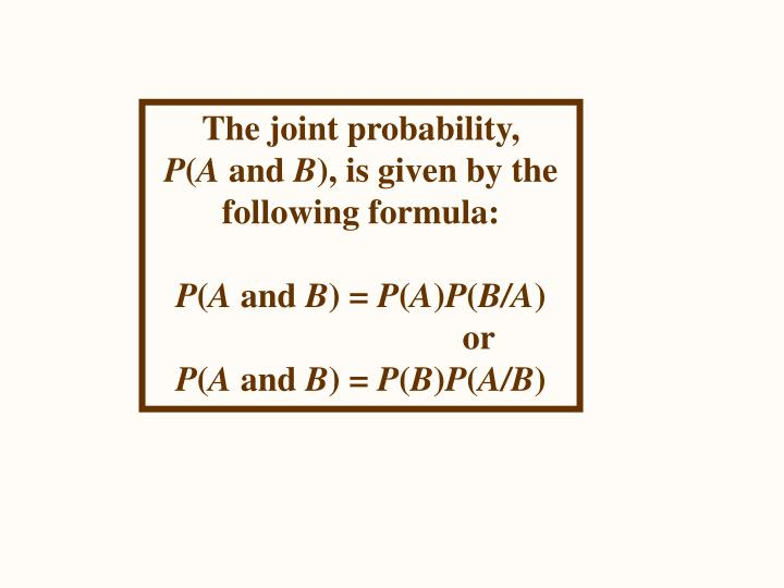 The joint probability,