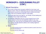 workshop 6 over running pulley cont
