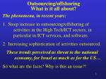 outsourcing offshoring what is it all about