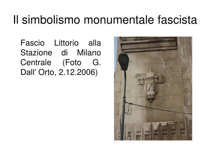 Il simbolismo monumentale fascista1