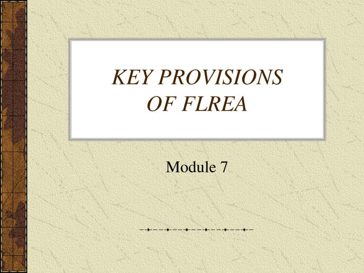 key provisions of flrea n.