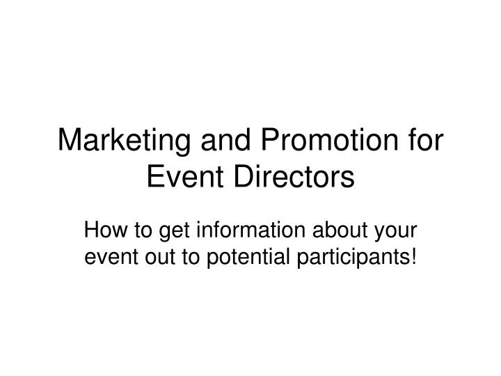 marketing and promotion for event directors n.