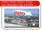outdoor media options blimps carry messages high and wide