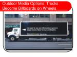 outdoor media options trucks become billboards on wheels
