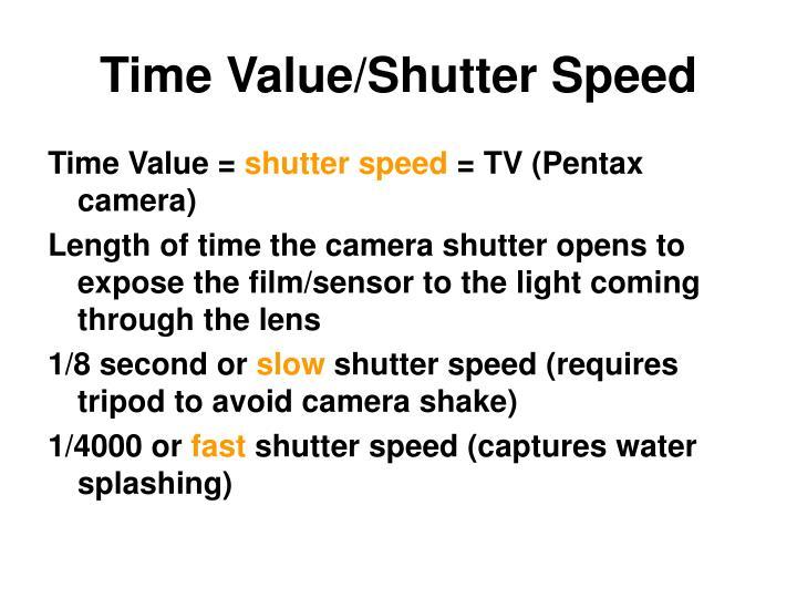 Time Value/Shutter Speed