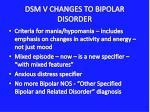 dsm v changes to bipolar disorder