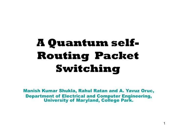 a quantum self routing packet switching n.