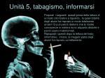 unit 5 tabagismo informarsi
