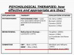 psychological therapies how effective and appropriate are they