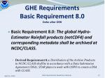 ghe requirements basic requirement 8 0 defer after orr