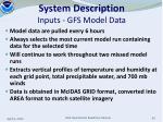 system description inputs gfs model data
