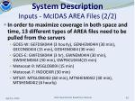 system description inputs mcidas area files 2 2