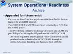 system operational readiness archive