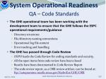 system operational readiness qa code standards