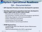 system operational readiness qa documentation