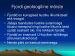 fjordi geoloogiline m iste