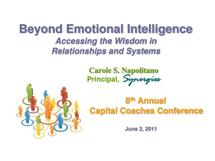 beyond emotional intelligence accessing the wisdom in relationships and systems n.