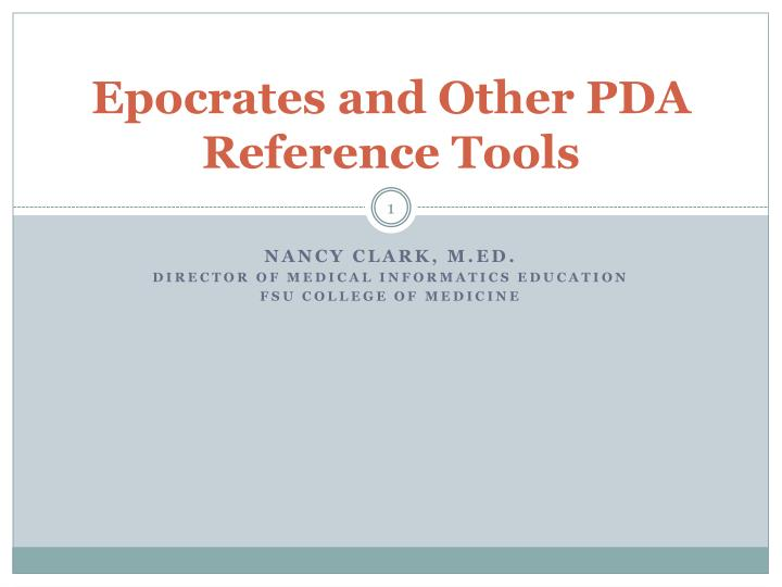 epocrates and other pda reference tools n.