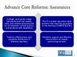 advance core reforms assurances