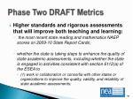 phase two draft metrics1