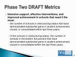 phase two draft metrics4