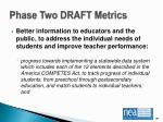 phase two draft metrics6