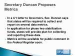 secretary duncan proposes metrics