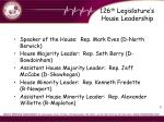 126 th legislature s house leadership